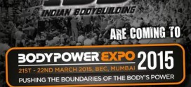10 Reasons Why You Must Visit BodyPower Expo India 2015
