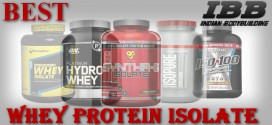 Top 5 Best Whey Protein Isolate in India for 2019