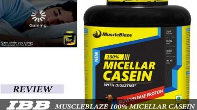 Muscle Blaze 100% Micellar Casein Review and Comparison
