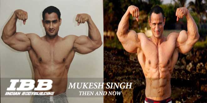 Mukesh Singh Then and Now